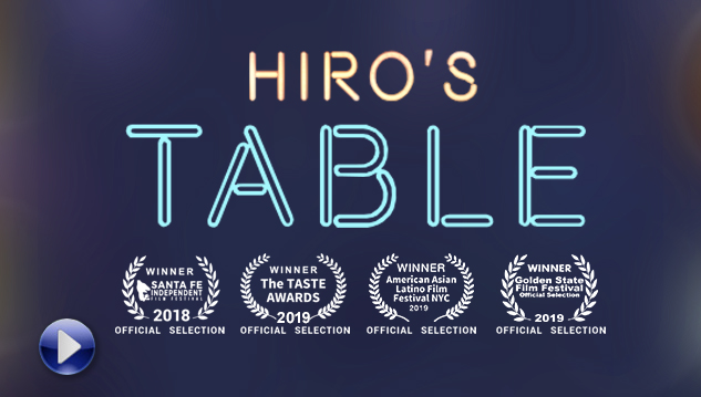 Hiro's Table Wins Best New Mexico Documentary Film at Santa Fe Film Festival and Best Feature Documentary Film at the 2019 Taste Awards!